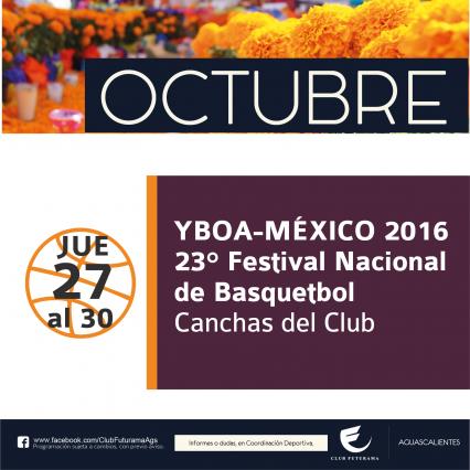 YBOA-México 2016, vigésimo tercer festival nacional de Básquetbol