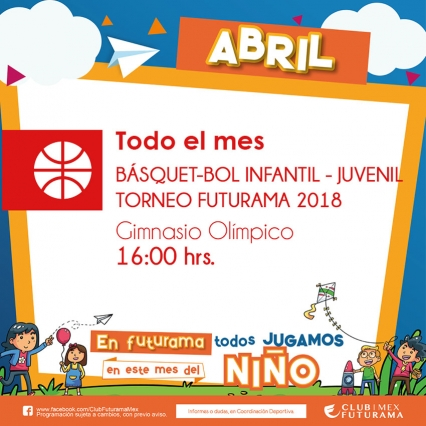Basquetbol infantil y juvenil - Torneo Futurama 2018